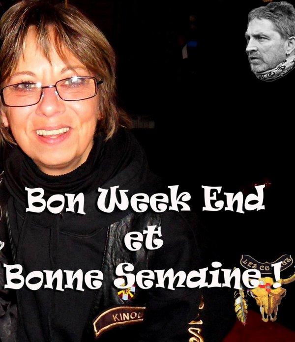 BON WEEK END ET DEJA BONNE SEMAINE LES AMI(E)S...