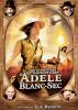 Film : Les aventures extraordinaires d'Adèle Blanc-Sec