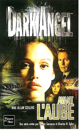 Livre : Dark Angel - Avant L'Aube (Tome 1)