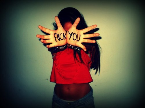 Fuck you. :3 ♥