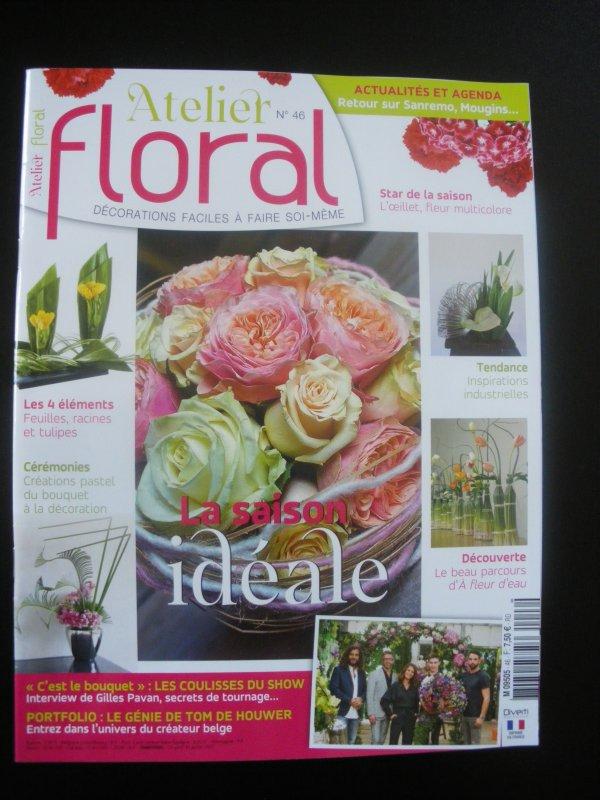 """Le nouvel """" Atelier floral """" (n°46 ) est sorti !"""