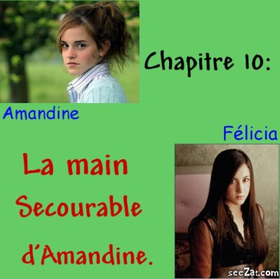 Chapitre 10 : La main secourable d'Amandine.