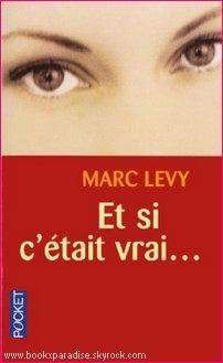 Et si c'était vrai... - Marc LEVY - 252 p.