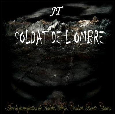 soldat de l'ombre / rien de commun feat benito chacon (2011)