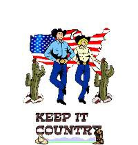 KEEP IT COUNTRY ??????