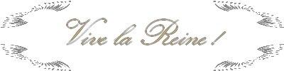 Vive la Reine ! FanFic 4 / Saisons Multiples----------------------------------------------------------------------------------Sommaire