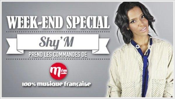 [ Week-end spécial • Shy'm prend les commandes d'MFM et sera interviewée par B.Montiel samedi entre 12h et 13h ]
