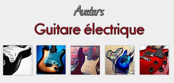 ★ Avatars guitare électrique ★