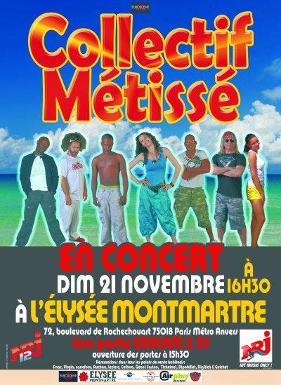 COLLECTIF METISSE EN CONCERT A PARIS A L'ELYSEE MONTMARTRE DIMANCHE 21 NOVEMBRE...