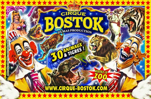 Le Grand CIRQUE BOSTOK en Tournée !