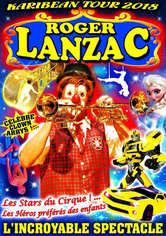 Nouvelles affiche du cirque roger lanzac en martinique !!