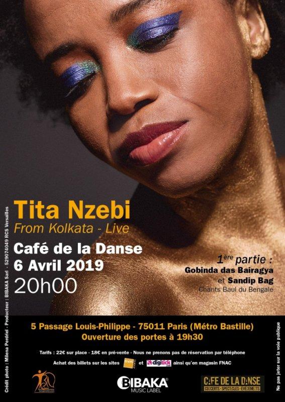 TITA NZEBI 'FROM KOLKATA LIVE' au Café de la Danse 06/04/19, Paris