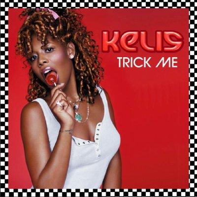 Trick me  de Kelis  sur Skyrock