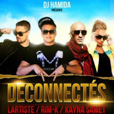 Déconnectés de Dj Hamida Feat. Rim k & Kayna Samet sur Skyrock