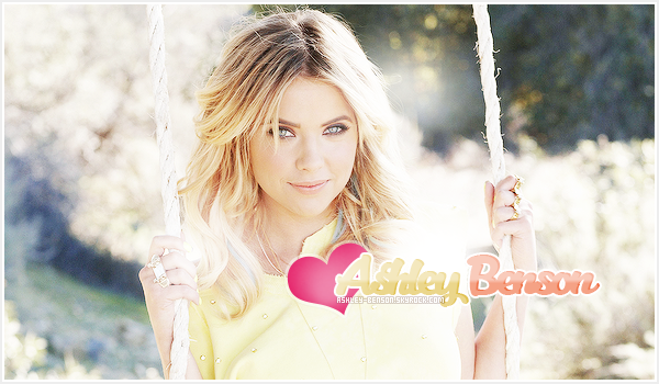 Bienvenue sur le blog Ashley-Benson, ta source d'actualité sur Ashley Benson !