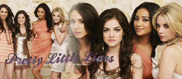 ■ Pretty Little liars.