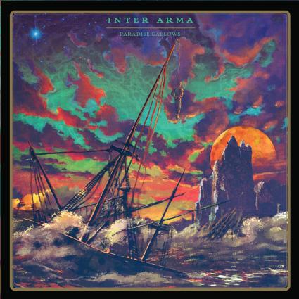 INTER ARMA: Paradise Gallows-nouvel album (8/7/16)
