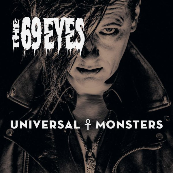 THE 69 EYES :Universal Monsters-nouvel album (22/4/16°