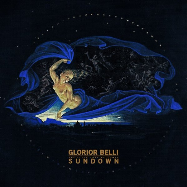 GLORIOR BELLI  :Sundown (The Flock That Welcomes)-nouvel album (6/5/16)