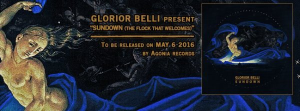 GLORIOR BELLI :Sundown (The Flock That Welcomes)-nouvel album (6/5/16)en écoute intégrale