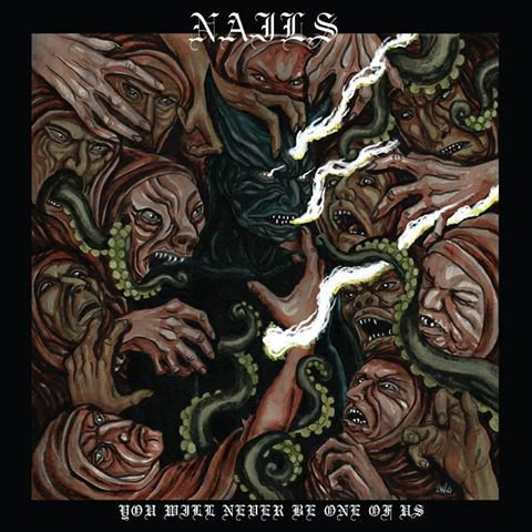NAILS:You Will Never Be One Of Us-nouvel album(17/6/16)