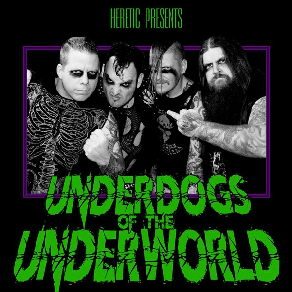 HERETIC:Underdogs Of The Underworld-nouvel album