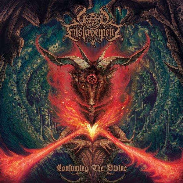 GOD ENSLAVEMENT:Consuming the Divine-nouvel album (20/5/16) en écoute intégrale