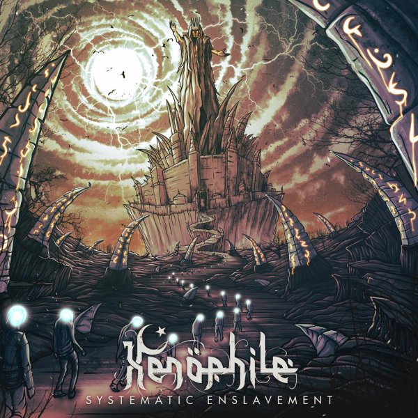 XENOPHILE:Systematic Enslavement:(nouvel album 17/3/16) nouveau clip VII/XVI