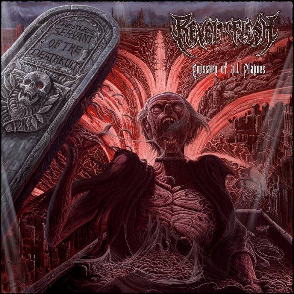 REVEL IN FLESH :Emissary Of All Plagues -nouvel album (2/12/16)    XVI