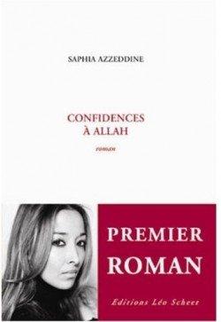 Confidence à Allah de Saphia Azzedine