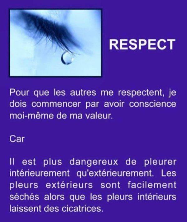« Le respect de soi permet d'en avoir pour les autres. »