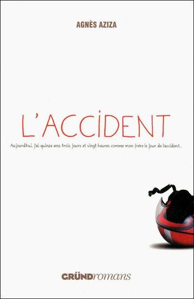 """Conseils LIVRE : """"L'ACCIDENT"""""""