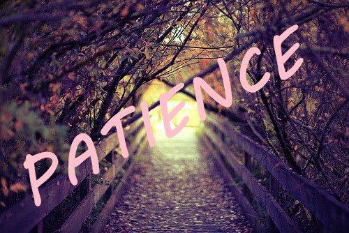 Conseils QUOTIDIEN : APPRENDRE A ÊTRE PATIENTE