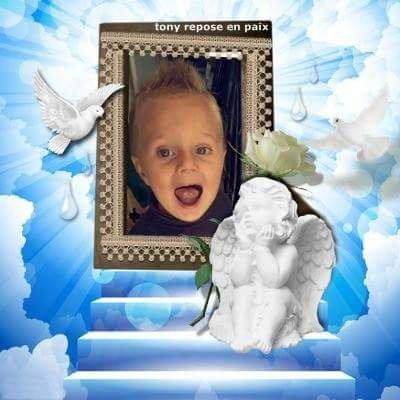 ***Tony,aujourd hui c est ton anniversaire,aujourd hui tu a 3 ans,repose en paix petit ange****