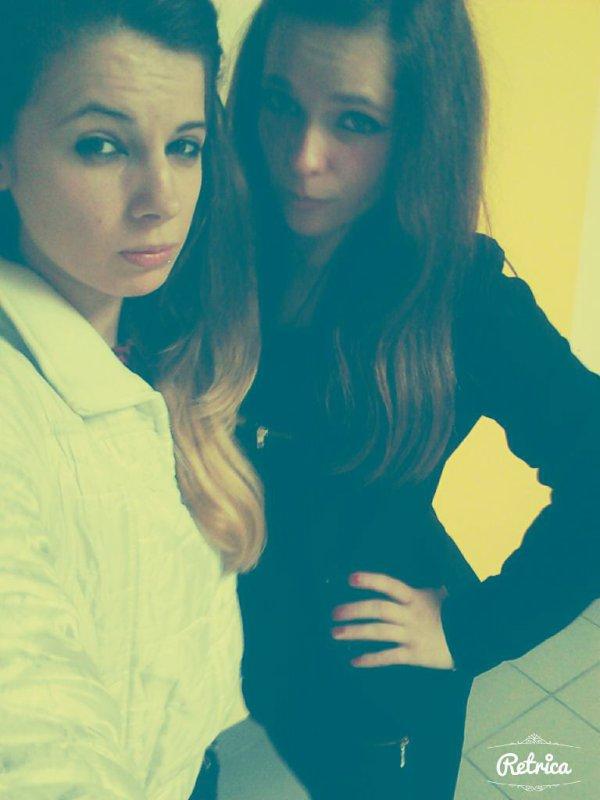 Moi et ma meilleure amie ♥