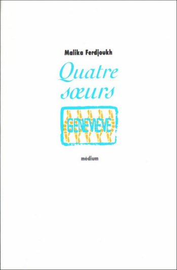 Quatre soeurs de Malika Ferdjoukh