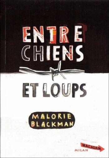 Entre chiens et loups de Malorie Blackman