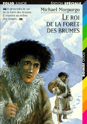 Le roi de la forêt des brumes de Michel Morpurgo