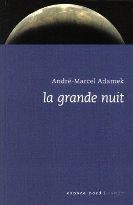 La grande nuit de André-Marcel Adamek