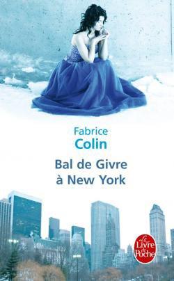 Bal de Givre à New York de Fabrice COLLIN