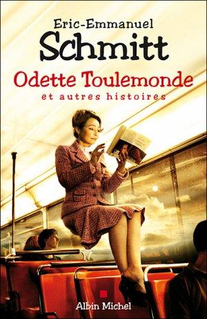 Odette Toulemonde et autres histoires d'Eric-Emmanuel SCHMITT