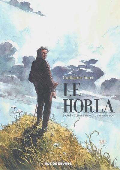 Le Horla d'après l'oeuvre de Guy de Maupassant de Guillaume Sorel