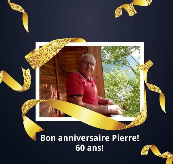 (l) (l) (l) Bon anniversaire Pierre ! (l) (l) (l)