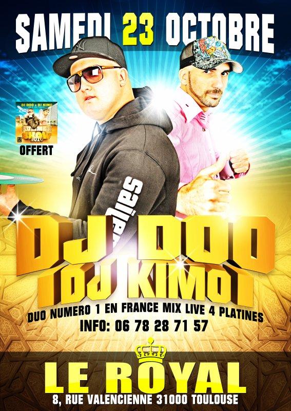 """DJ DOO & DJ KIMO 100% LIVE EN MODE SHOW """" DUO NUMERO 1 EN FRANCE"""" SUR TOULOUSE AU ROYAL"""