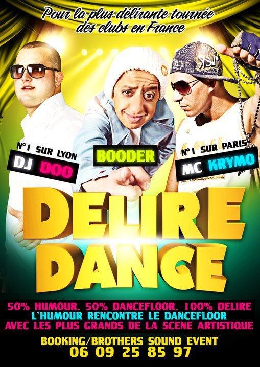 DELIRE DANCE NOUVEAU CONCEPT POUR RAMENER DE LA FRAICHEUR DANS LES CLUBS