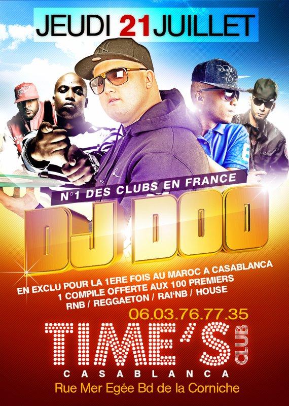 DJ DOO NUMERO 1 DES CLUB EN FRANCE AU TIMES CLUB A CASABLANCA LA BOITE LA PLUS CHIC DE CASABLANCA