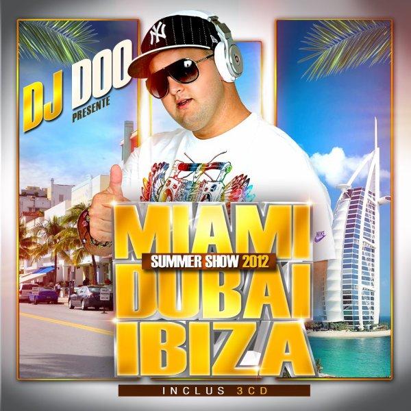 MIAMI DUBAI IBIZA BY DJ DOO