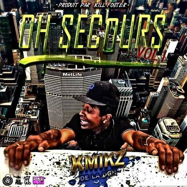 """Oh Secours V.1 / Kmikz Feat W.Brezzy& YoungHilla """"Il veulent que je chute"""" (2012)"""