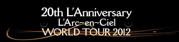 . L'ARC-EN-CIEL COME BACK IN JAPAN