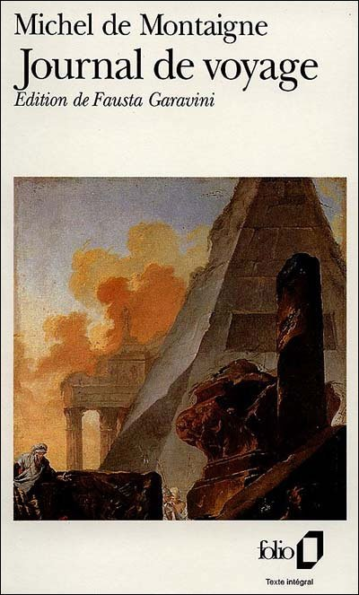 Journal de Voyage de Michel de Montaigne (novembre 2o11)